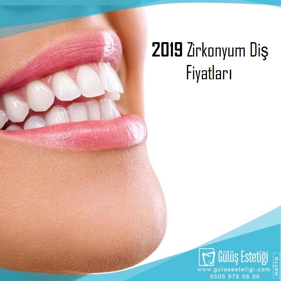 2019 Zirkonyum Diş Fiyatları